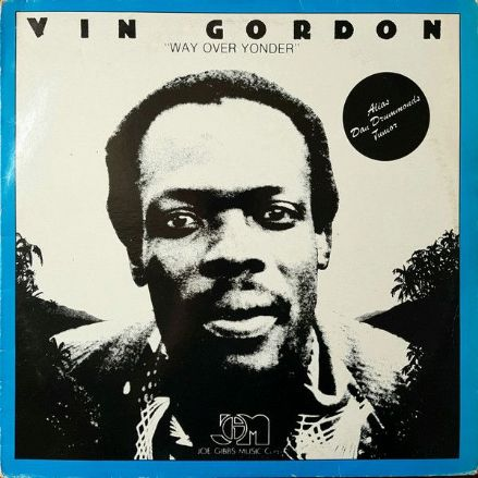 Vin Gordon - Way Over Yonder (Joe Gibbs Music) LP